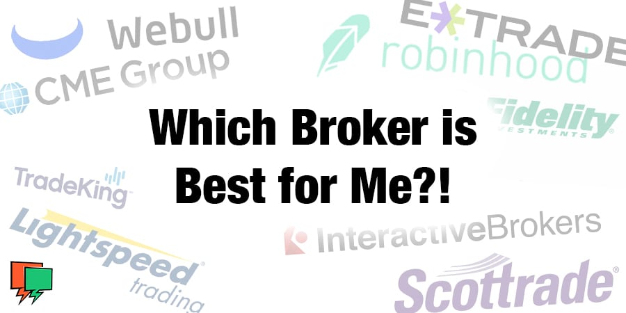 Which Trading Broker is Best for Me?