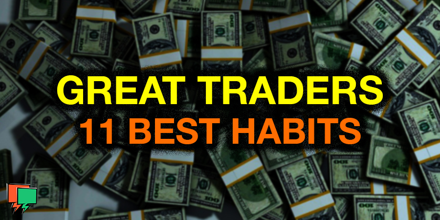 Habits of Great Stock Traders