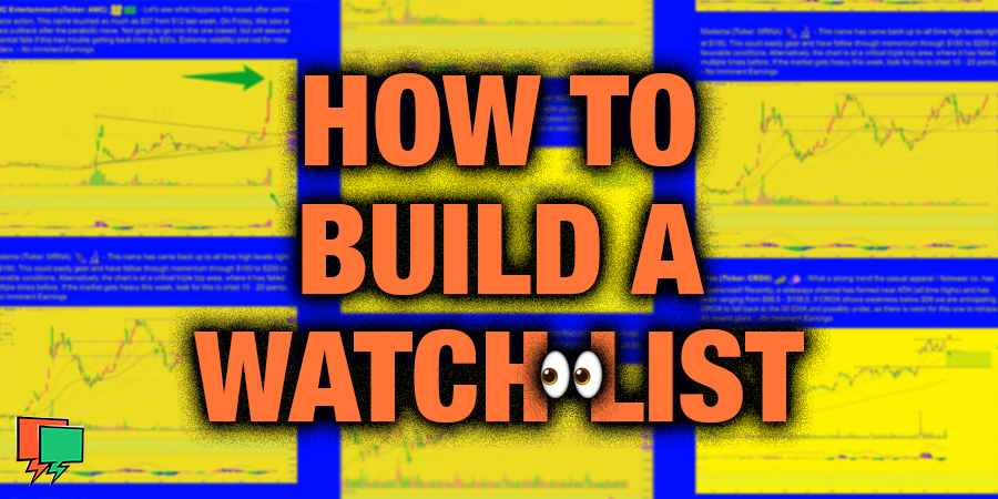 How To Build A Watchlist