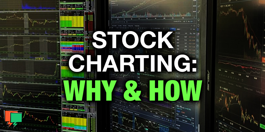 Stock Charts: Why and How